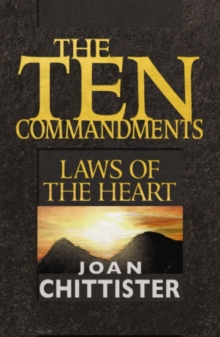 The Ten Commandments : Laws of the Heart, Paperback / softback Book