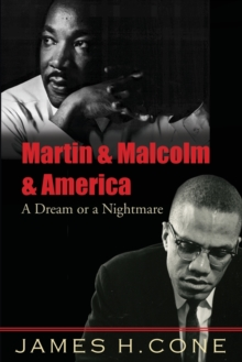 Martin and Malcolm and America : A Dream or a Nightmare?, Paperback Book