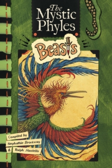 The Mystic Phyles : Beasts, Hardback Book