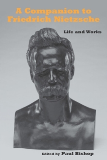 A Companion to Nietzsche - Life and Works, Paperback / softback Book