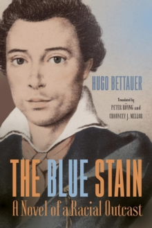 The Blue Stain : A Novel of a Racial Outcast, Paperback / softback Book