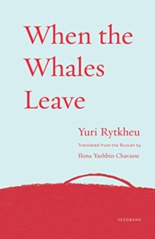 When the Whales Leave, Paperback / softback Book