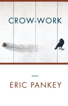 Crow-Work : Poems, Paperback / softback Book