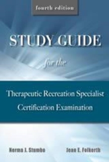 Study Guide for the Therapeutic Recreation Specialist Certification Examination, Paperback Book