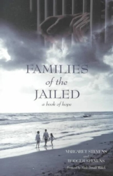 Families of the Jailed : A Book of Hope, Paperback / softback Book