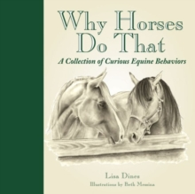 Why Horses Do That, Hardback Book