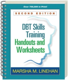 DBT (R) Skills Training Handouts and Worksheets, Second Edition, Paperback Book