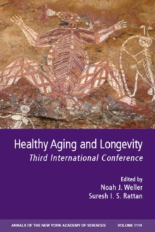 Healthy Aging and Longevity : Third International Conference, Paperback Book