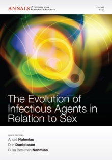 The Evolution of Infectious Agents in Relation to Sex, Volume 1230, Paperback / softback Book