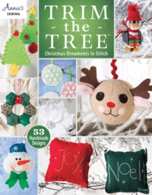 Trim the Tree : Christmas Ornaments to Stitch, Paperback Book