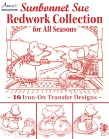 Sunbonnet Sue Redwork Collection : For All Seasons, Paperback / softback Book