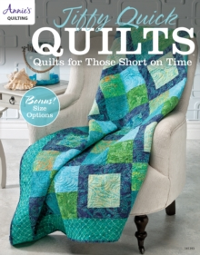 Jiffy Quick Quilts : Quilts for Those Short on Time, Paperback Book