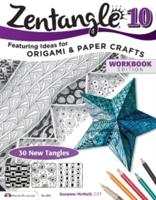 Zentangle 10, Workbook Edition, Paperback Book