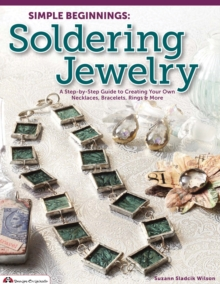 Simple Beginnings: Soldering Jewelry, Paperback / softback Book