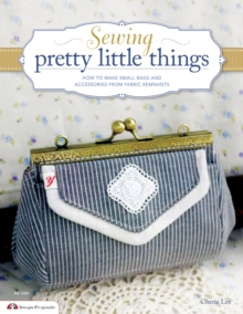 Sewing Pretty Little Things, Paperback Book