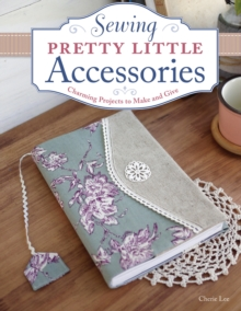 Sewing Pretty Little Accessories, Paperback Book