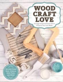 Wood, Craft, Love, Paperback Book
