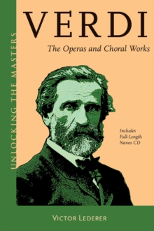 Verdi : The Operas and Choral Works, Mixed media product Book