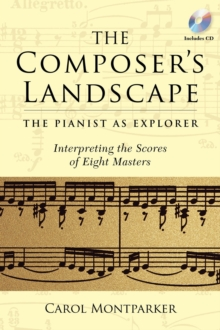 Montparker Carol The Composers Landscape Pianist As Exporer Bam Bk/Cd, Paperback / softback Book