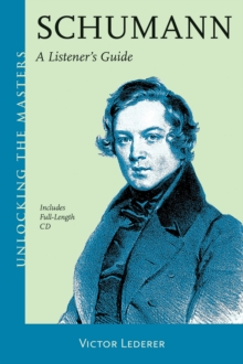 Schumann : A Listener's Guide, Mixed media product Book
