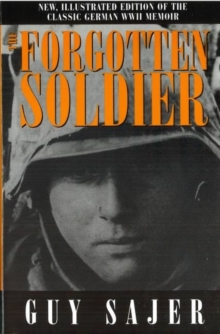 The Forgotten Soldier, Hardback Book