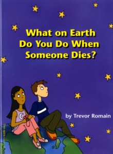What on Earth Do You Do When Someone Dies?, Paperback Book