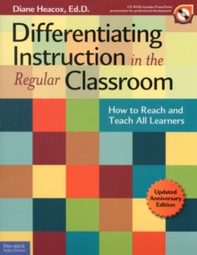 Differentiating Instruction in the Regular Classroom : How to Reach and Teach All Learners, Mixed media product Book