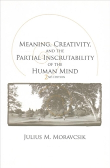 Meaning, Creativity, and the Partial Inscrutability of the Human Mind, Paperback / softback Book