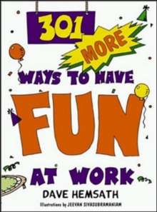 301 More Ways to Have Fun at Work, Paperback Book