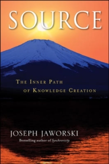 Source: The Inner Path of Knowledge Creation : The Inner Path of Knowledge Creation, Hardback Book