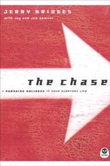 Chase : Pursuing Holiness in Your Everyday Life, Paperback / softback Book