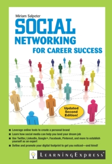 Social Networking for Career Success, Paperback / softback Book