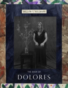 The Book Of Dolores, Hardback Book