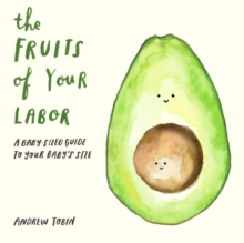 The Fruits Of Your Labor, Board book Book