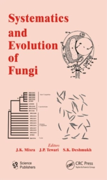 Systematics and Evolution of Fungi, Hardback Book