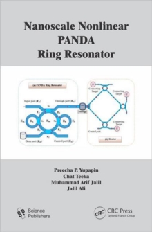 Nanoscale Nonlinear PANDA Ring Resonator, Hardback Book
