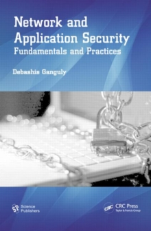 Network and Application Security : Fundamentals and Practices, Paperback Book