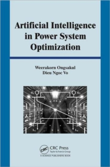 Artificial Intelligence in Power System Optimization, Hardback Book