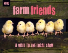 Farm Friends : A Visit to the Local Farm, Paperback / softback Book