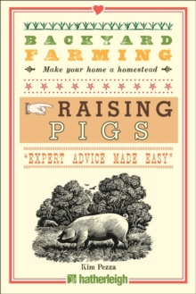 Backyard Farming: Raising Pigs, Paperback / softback Book