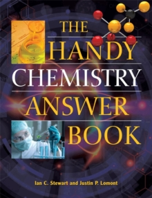 The Handy Chemistry Answer Book, Paperback / softback Book