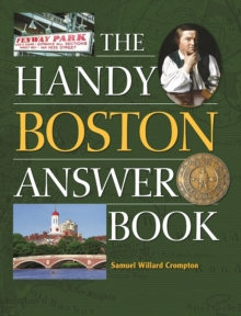 The Handy Boston Answer Book, Paperback / softback Book