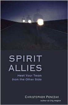 Spirit Allies : Meet Your Team from the Other Side, Paperback / softback Book