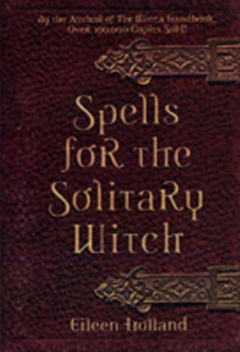 Spells for the Solitary Witch, Paperback Book