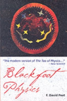 Blackfoot Physics : A Journey into the Native American Universe, Paperback / softback Book