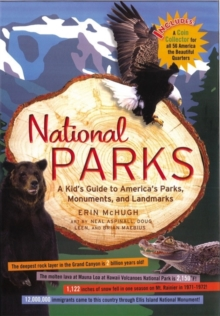 National Parks : A Kid's Guide to America's Parks, Monuments and Landmarks, Hardback Book