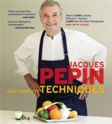 Jacques Pepin New Complete Techniques, Hardback Book