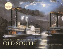 Historic Maps And Views Of The Old South : 24 Frameable Maps and Views, Paperback Book