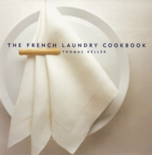 The French Laundry Cookbook, Hardback Book
