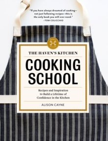 The Haven's Kitchen Cooking School, Hardback Book